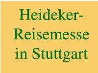Heideker-Reisemesse in Stuttgart